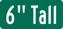 6 Inch Tall Street Name Sign