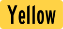 Yellow sign street name with Black Letters