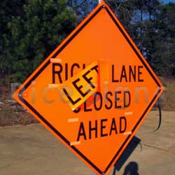 Velcro around the words on our Right Lane Closed Ahead roll-up sign. Roll-up sign overlays are sold separately from sign.  See part # RPL for Left overlay and RPC for Center overlay.