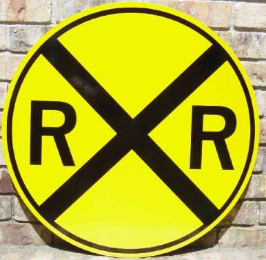 """A picture of our 30"""" circle Railroad Crossing sign"""