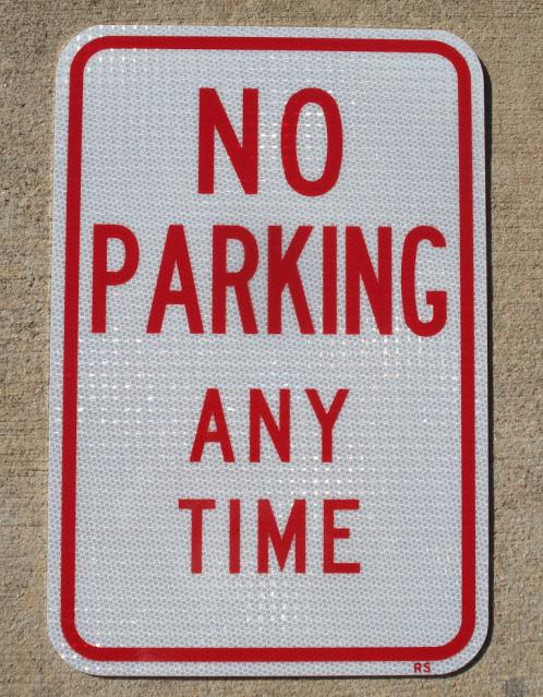 """Our 12""""x18"""" No Parking Any Time road sign with no arrows"""