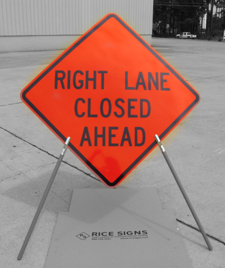 Right Lane Closed Ahead sign shown with our tripod sign stand (sold separately, SKU# RU2000)