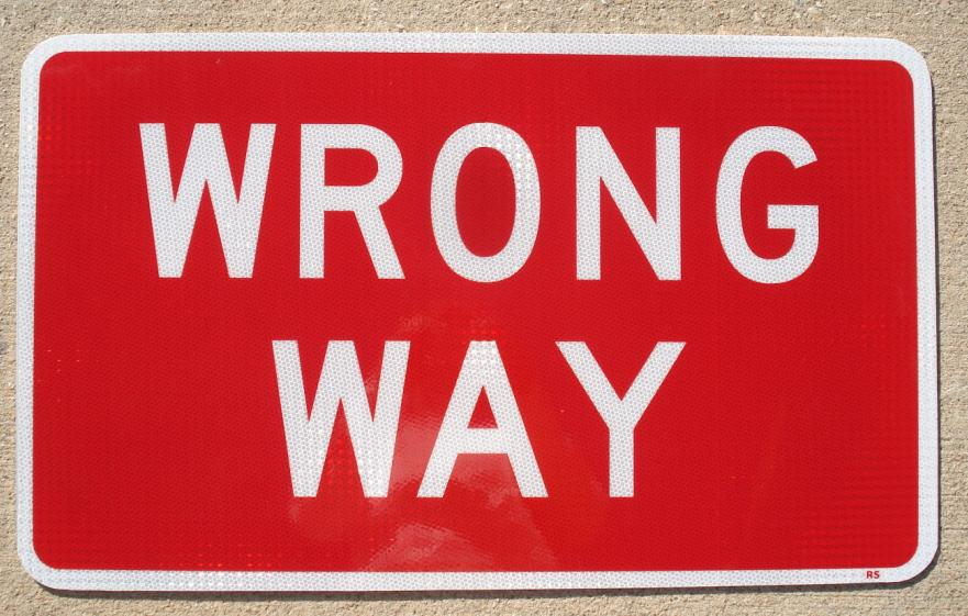 Actual picture of our Wrong Way traffic sign.
