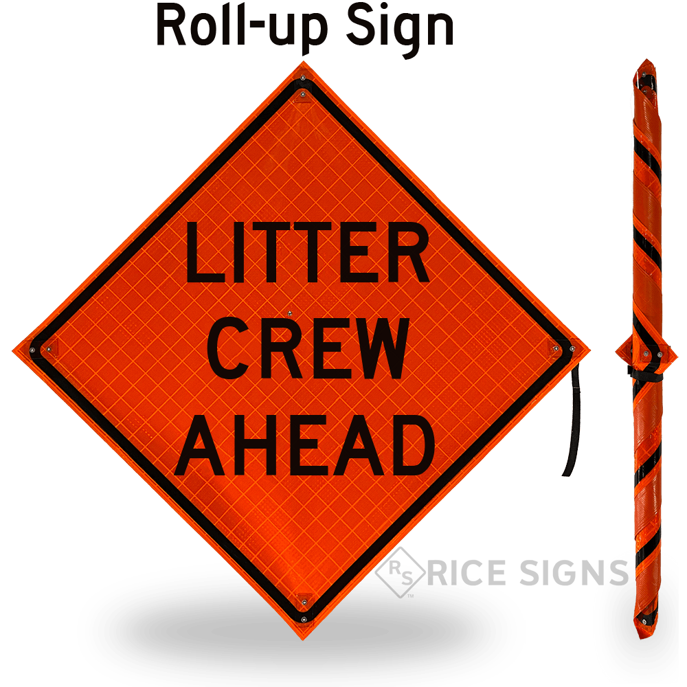 Litter Crew Ahead Roll-up Sign