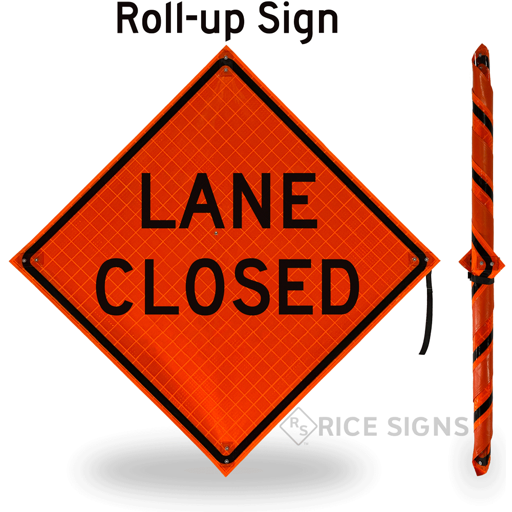 Lane Closed Roll-up Sign