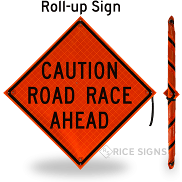 Caution Road Race Ahead Roll-Up Signs